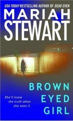 BROWN EYED GIRL by Mariah Stewart