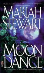 MOON DANCE by Mariah Stewart